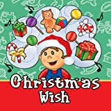 The Christmas Wish - Christmas and Holiday Songs for Infants, Toddlers and young Children or Kids best price on Amazon @ Rs. 1844