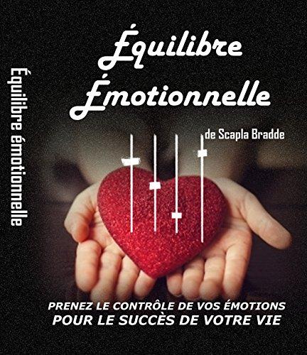 Équilibre Émotionnelle par Scapla Bradde