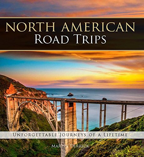 Trail North Map Country (North American Road Trips: Unforgettable Journeys of a Lifetime)