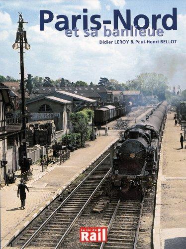 Paris Nord et Sa Banlieue