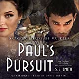 Paul S Pursuit (Dragon Lords of Valdier) by S E Smith (2015-09-08)