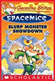 Slurp Monster Showdown (Geronimo Stilton Spacemice #9)