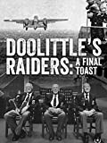 Doolittle's Raiders: A Final Toast [OV]