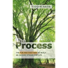 The Process - The fun and easy way to build an income stream for life (English Edition)