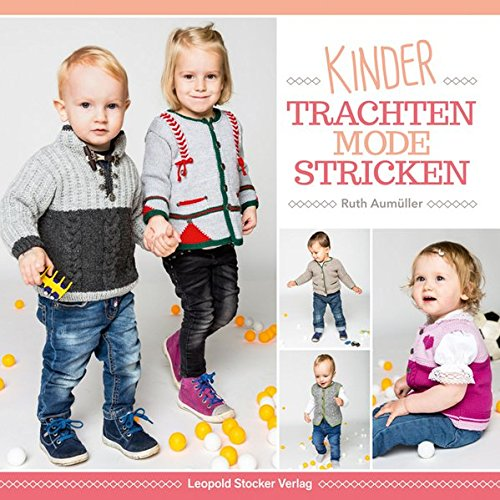 Kindertrachtenmode stricken -