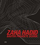 Zaha Hadid: Bauten Projekte Design