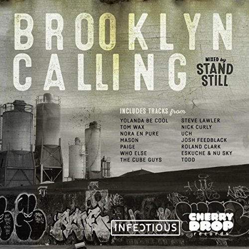 Brooklyn Calling Mixed By Stand Still [Explicit] -