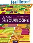 Le vin de Bourgogne - 2e �d.