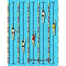 Pool Maintenance Book: Swimming Pool Maintenance Log
