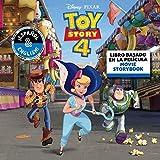 Disney/Pixar Toy Story 4: Movie Storybook/Libro Basado en la Película