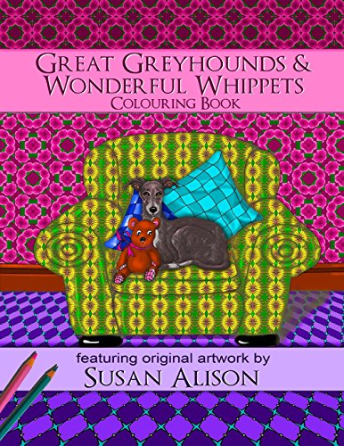 great-greyhounds-wonderful-whippets-a-dog-lovers-colouring-book