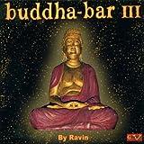 Buddha Bar Vol.3: Mixed By DJ Ravin