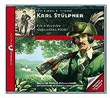 Karl Stülpner - Robin Hood der sächsischen Wälder | Zeitbrücke Biografie