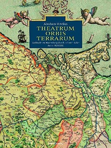 Theatrum Orbis Terrarum: Gedruckt zu Nuernberg durch Johann Koler Anno MDLXXII