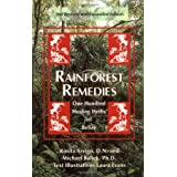 Rainforest Remedies: One Hundred Healing Herbs of Belize