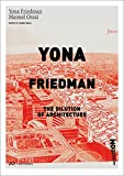 Yona Friedman. The Dilution of Architecture.