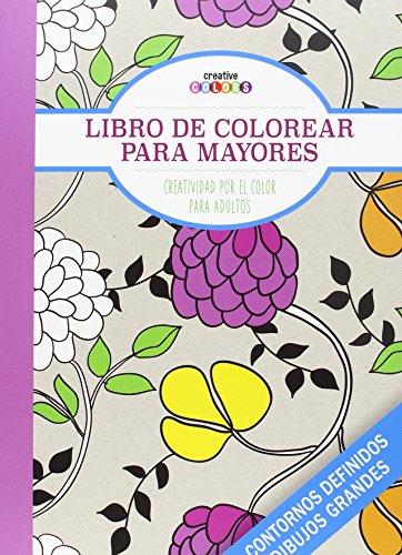 Libro De Colorear Para Mayores ¡Todo El Mundo Puede Pintar!