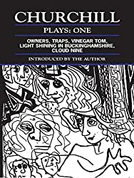 Plays: One Owners, Traps, Vinegar Tom, Light shining in Buckinghamshire, Cloud nine by Caryl Churchill (1985-05-29)