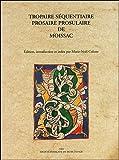 Tropaire séquentiaire prosaire prosulaire de Moissac