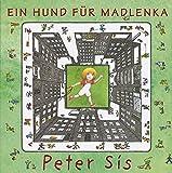 Ein Hund für Madlenka - Peter Sís