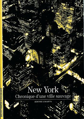 New York : Chronique d'une ville sau...