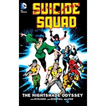 Suicide Squad Vol. 2: The Nightshade Odyssey by John Ostrander (2015-12-15)