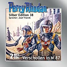 Perry Rhodan Silber Edition (MP3-CDs) 38: Verschollen in M 87