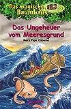 Das magische Baumhaus - Das Ungeheuer vom Meeresgrund: Band 37