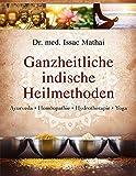 Ganzheitliche indische Heilmethoden (Amazon.de)