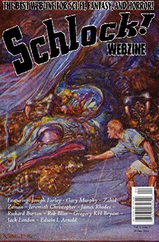 Schlock! Webzine Vol. 6, Issue 17 (English Edition) eBook: Joseph ...