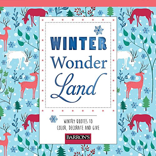 Winter Wonderland: Wintry Quotes to Color, Decorate and Give (Pads of Color)