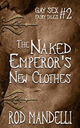 The Naked Emperor's New Clothes (Gay Sex Fairy Tales # 2)