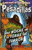 Pesadillas 5. Una Noche En La Torre Del Terror