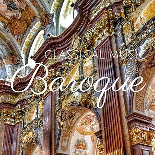 Baroque Music - Classical Musi...