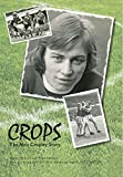 Crops: The Alex Cropley Story