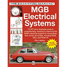 MGB Electrical Systems - Updated & Revised New Edition (English Edition)