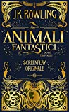 Animali fantastici e dove trovarli. Screenplay originale
