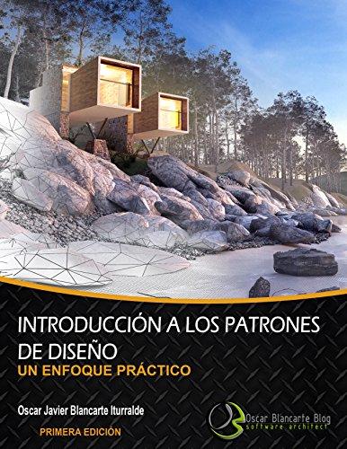 Introducción a los patrones de diseño: Un enfoque práctico (Spanish Edition)