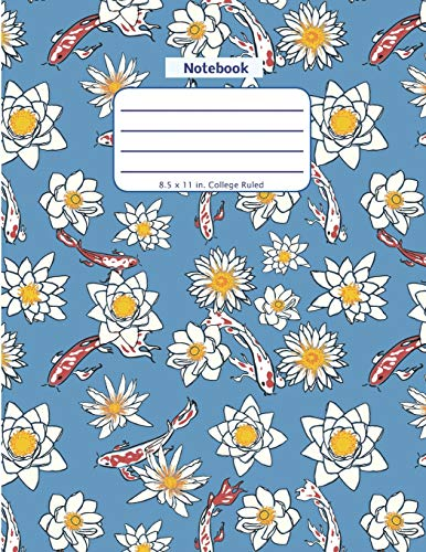 Notebook: Koi Fish and Flower - Large Notebook - Lined Pages in a Big Blank Format with College Ruled Lines and a Soft Cover Paperback (Nature Aquatic Series, Band 1) -