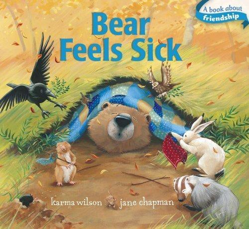 Bear Feels Sick (The Bear Books) by Karma Wilson (2012-05-01)