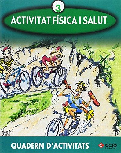 E:Activitat física i salut 3 por Aa.Vv.