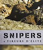 Snipers & tireurs d'élite