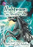 Nightmare: Two Ghostly Tales: Band 17/Diamond (Collins Big Cat)