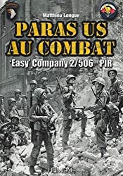 Easy Company - 2/506th PIR - Paras US au combat