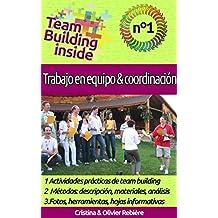 Team Building inside n°1 - Trabajo en equipo y coordinación: ¡Crea y vive el espíritu del equipo!