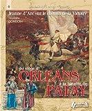 Telecharger Livres Des batailles des hommes du siege d Orleans a la bataille de Patay (PDF,EPUB,MOBI) gratuits en Francaise