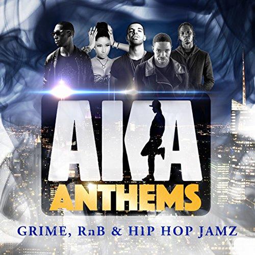 AKA Anthems [Explicit]