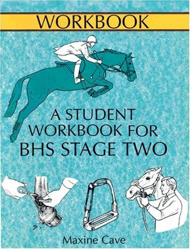The Course Companion for BHS Stage II (Allen Equine Student Workbooks) (Paperback) by Maxine Cave (2000-11-01)