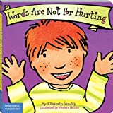 Best Behavior Board Book Series - Words Are Not for Hurting (Board Book) Review