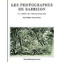 Les Photographes de Barbizon : La forêt de Fontainebleau